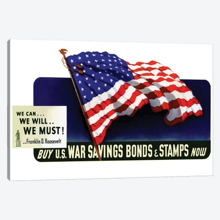 WWII Poster Buy US War Savings Bonds & Stamps Now Canvas Print #TRK143} by John Parrot Canvas Artwork