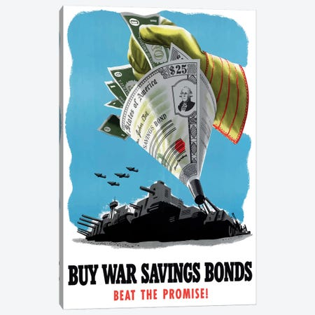 WWII Poster Buy War Savings Bonds - Beat The Promise! Canvas Print #TRK144} by John Parrot Canvas Art Print