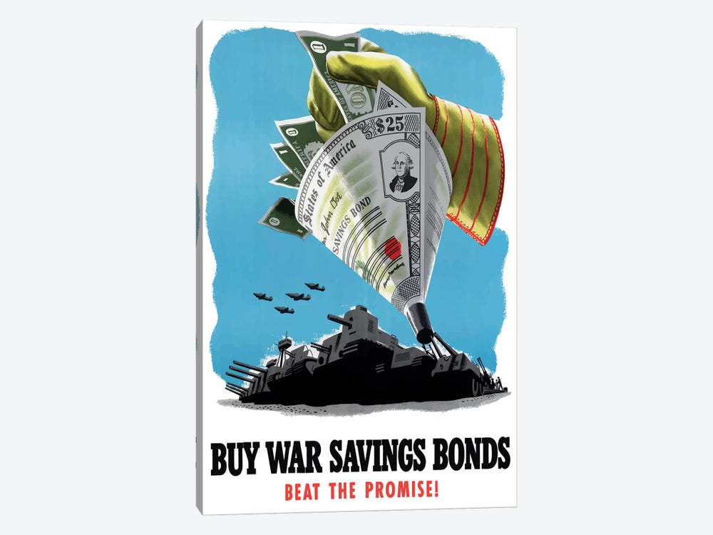 WWII Poster Buy War Savings Bonds - Beat The Promise! by John Parrot 1-piece Canvas Artwork