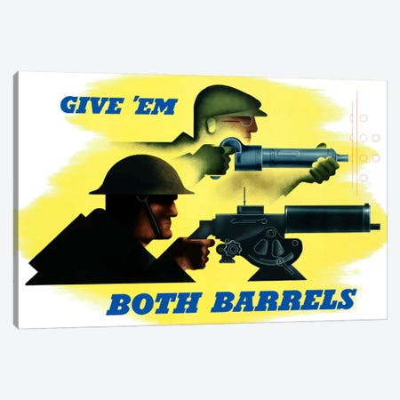 Give 'Em Both Barrels Vintage War Poster Canvas Print #TRK14} by John Parrot Canvas Artwork