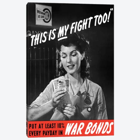 WWII Poster Of A Female Factory Worker Holding Her Earnings Canvas Print #TRK151} by John Parrot Canvas Art Print