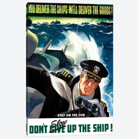 WWII Poster Of A Navy Commander With Binoculars Aboard A Battleship Canvas Print #TRK153} by John Parrot Canvas Print