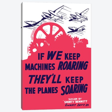 WWII Poster Of Factory Gears Turning As Fighter Planes Fly Through The Sky Canvas Print #TRK165} by John Parrot Canvas Art Print