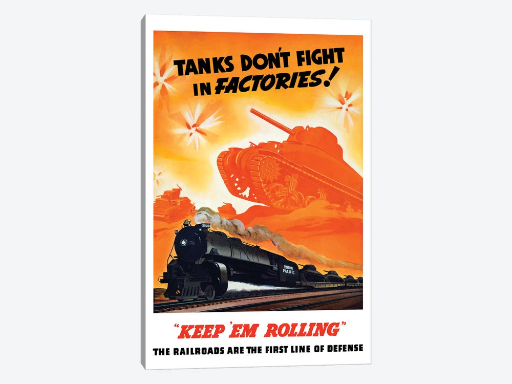 WWII Poster Of Tanks Rolling Into Battle And A Locomotive In Motion by John Parrot 1-piece Canvas Wall Art