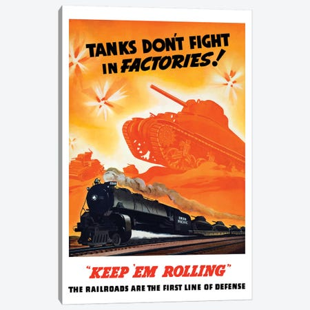 WWII Poster Of Tanks Rolling Into Battle And A Locomotive In Motion Canvas Print #TRK168} by Stocktrek Images Canvas Artwork