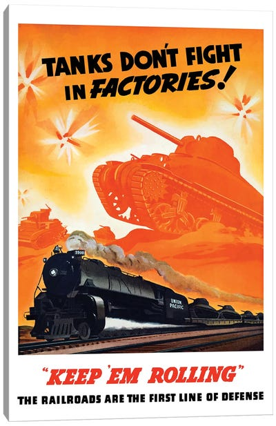 WWII Poster Of Tanks Rolling Into Battle And A Locomotive In Motion Canvas Art Print