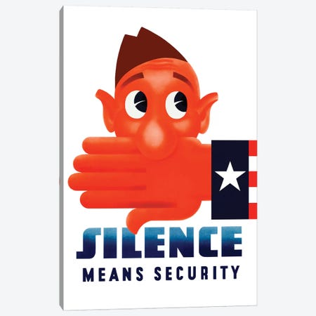 WWII Poster Of Uncle Sam's Hand Covering The Mouth Of A Cartoon Soldier Canvas Print #TRK172} by John Parrot Art Print