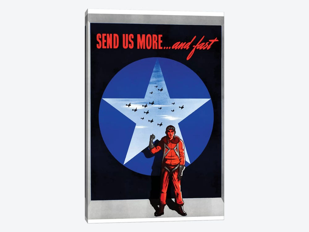 WWII Poster Send Us More… And Fast by John Parrot 1-piece Art Print