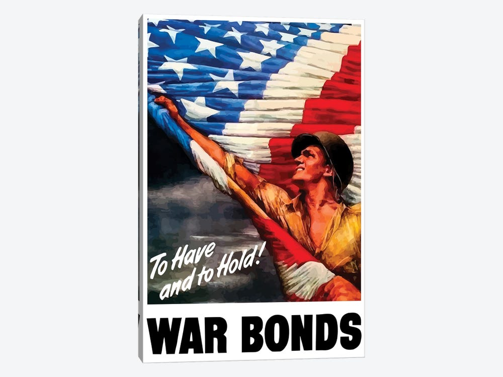 WWII Poster To Have And To Hold War Bonds by John Parrot 1-piece Canvas Wall Art