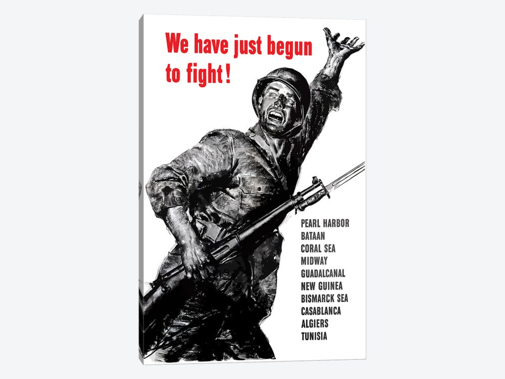 WWII Poster We Have Just Begun To Fight by John Parrot 1-piece Canvas Art