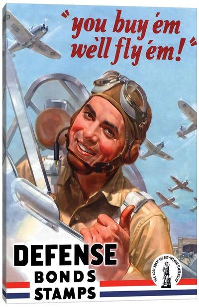 WWII Poster You Buy 'Em We'll Fly 'Em War Bonds Canvas Art Print