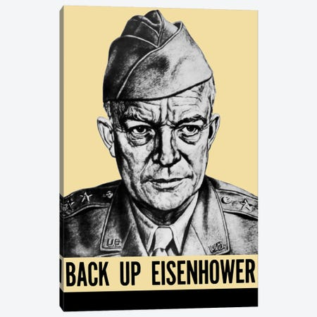 WWII Propaganda Poster Featuring General Dwight Eisenhower Canvas Print #TRK186} by John Parrot Art Print