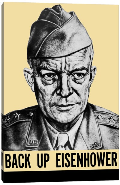 WWII Propaganda Poster Featuring General Dwight Eisenhower Canvas Art Print