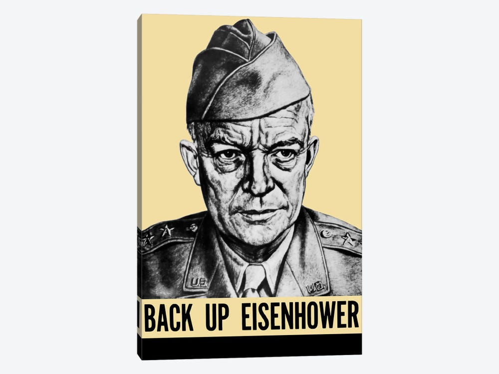 WWII Propaganda Poster Featuring General Dwight Eisenhower by John Parrot 1-piece Canvas Artwork