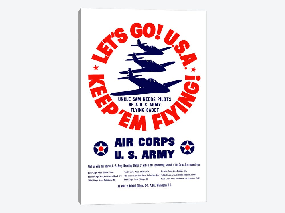 Keep 'Em Flying! US Army Air Corps Recruitment Poster by John Parrot 1-piece Canvas Print