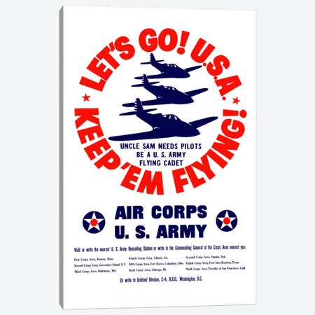 Keep 'Em Flying! US Army Air Corps Recruitment Poster Canvas Print #TRK19} by John Parrot Canvas Art Print
