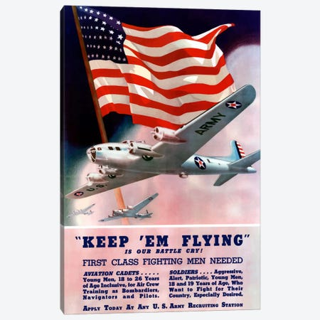 Keep 'Em Flying! US Army Recruitment Poster Canvas Print #TRK20} by John Parrot Canvas Art