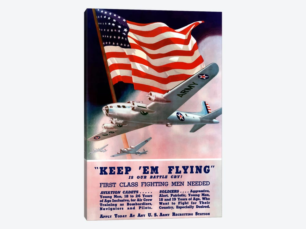 Keep 'Em Flying! US Army Recruitment Poster by John Parrot 1-piece Canvas Art Print