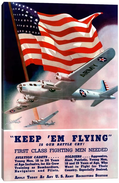 Keep 'Em Flying! US Army Recruitment Poster Canvas Art Print