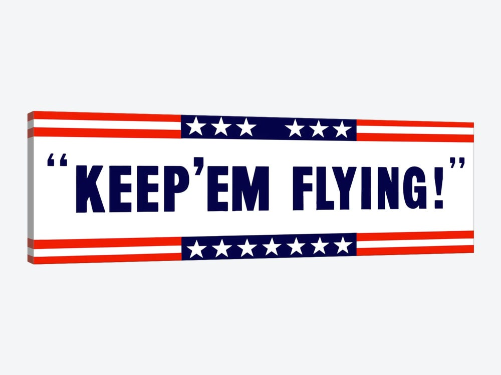 Keep 'Em Flying! US Wartime Poster by John Parrot 1-piece Canvas Artwork
