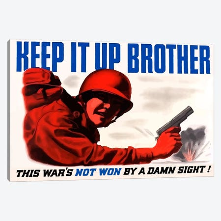 Keep It Up Brother Vintage War Poster Canvas Print #TRK22} by John Parrot Canvas Wall Art
