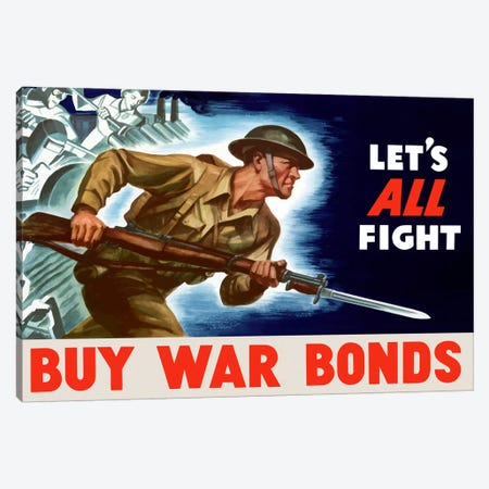 Let's All Fight - Buy War Bonds Vintage Wartime Poster Canvas Print #TRK23} by John Parrot Canvas Artwork
