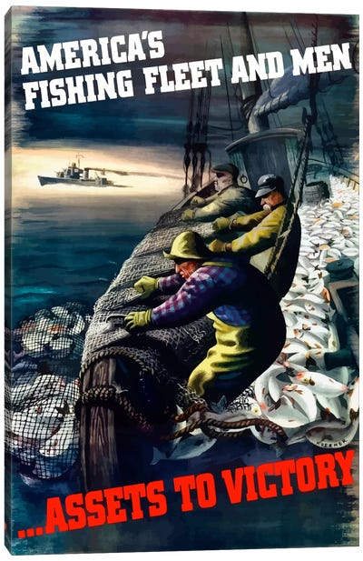 America's Fishing Fleet And Men … Assets To Victory Wartime Poster Canvas Art Print