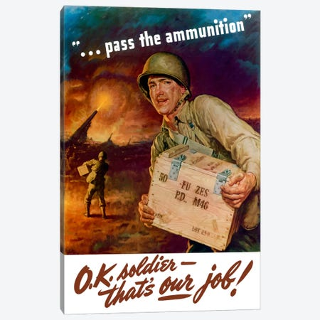 Pass The Ammunition Vintage Wartime Poster Canvas Print #TRK31} by John Parrot Canvas Art Print