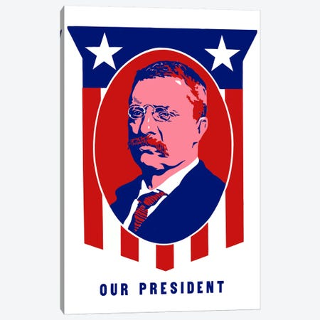 Poster Of President Theodore Roosevelt Canvas Print #TRK32} by John Parrot Canvas Print
