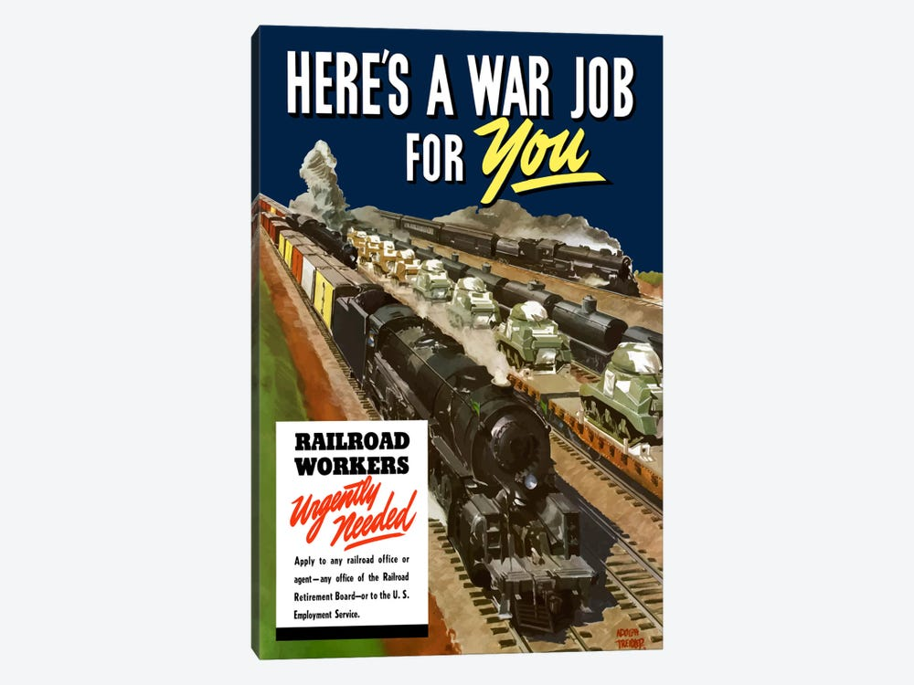Railroad Workers Urgently Needed Wartime Poster by John Parrot 1-piece Canvas Print