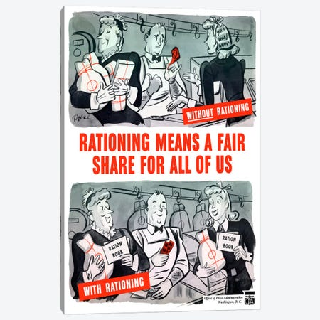 Rationing Means A Fair Share For All Of Us Wartime Poster Canvas Print #TRK34} by John Parrot Canvas Artwork