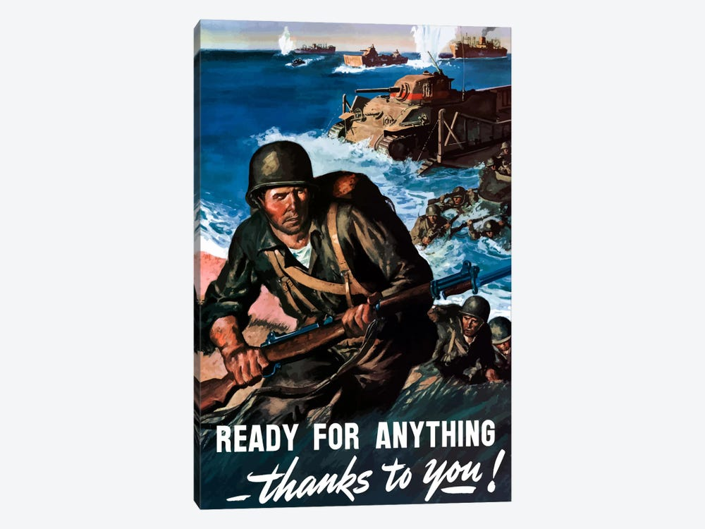 Ready For Anything Thanks To You Wartime Poster by John Parrot 1-piece Canvas Print