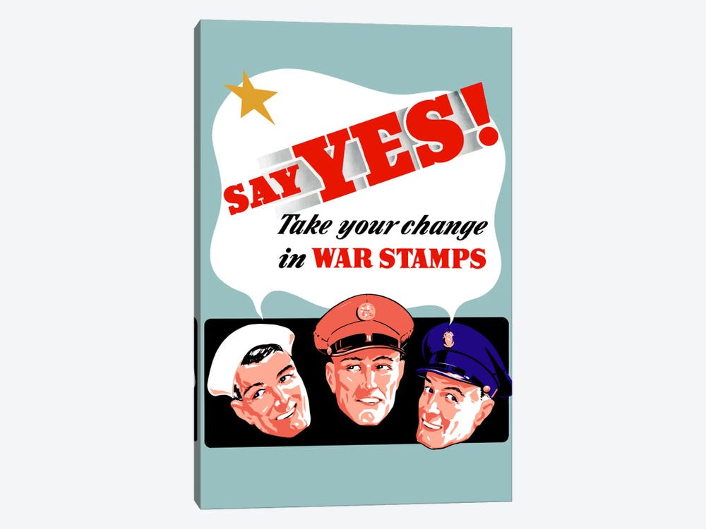 Say Yes! To War Stamps Vintage Wartime Poster by John Parrot 1-piece Canvas Art