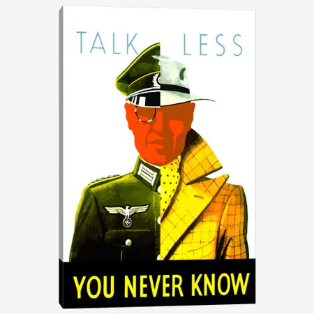 Talk Less, You Never Know Wartime Poster Canvas Print #TRK44} by John Parrot Art Print