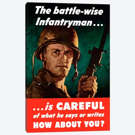 The Battle-Wise Infantryman Is Careful Vintage Wartime Poster Canvas Print #TRK46} by John Parrot Canvas Print