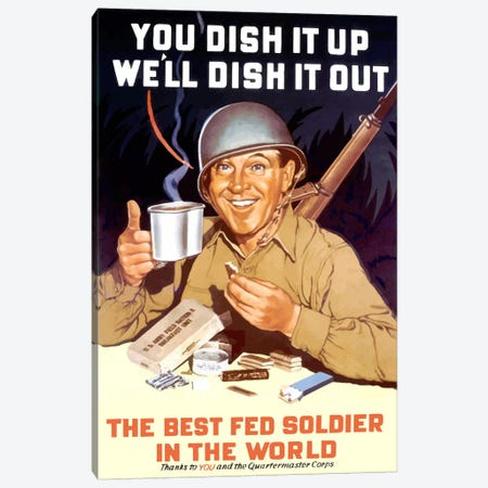 The Best Fed Soldier In The World Vintage Wartime Poster Canvas Print #TRK47} by John Parrot Canvas Print