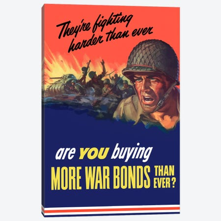 Are You Buying More War Bonds Than Ever? Wartime Poster Canvas Print #TRK4} by John Parrot Art Print