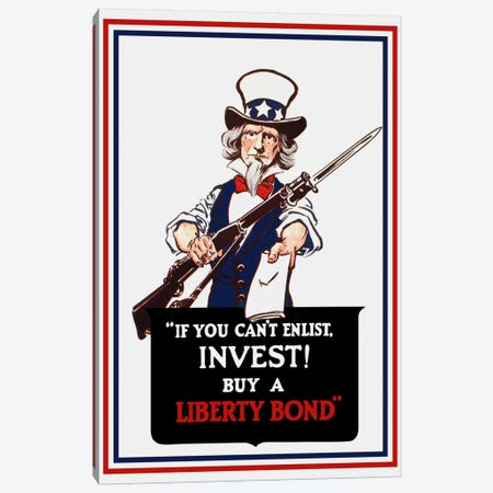 Uncle Sam Holding A Rifle And Holding Out A Liberty Bond Vintage Wartime Poster Canvas Print #TRK50} by Stocktrek Images Canvas Art Print