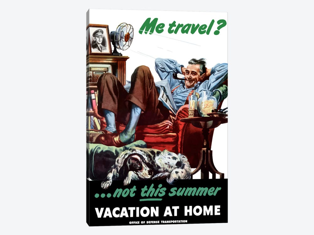 Vacation At Home Wartime Poster by John Parrot 1-piece Canvas Print