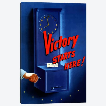 Victory Starts Here Employee Punch Clock Vintage Wartime Poster Canvas Print #TRK56} by John Parrot Canvas Art