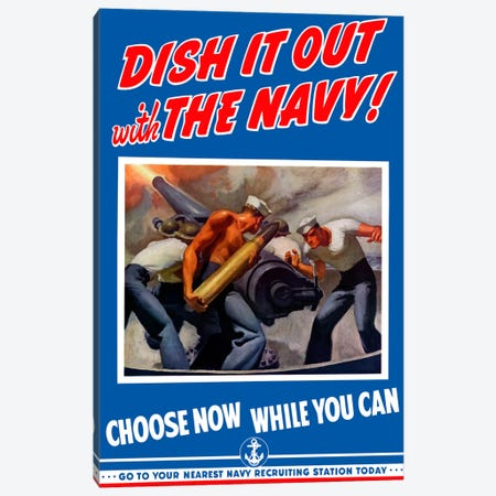 Dish It Out With The Navy Recruitment Poster Canvas Print #TRK8} by John Parrot Canvas Art