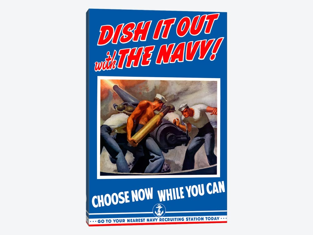 Dish It Out With The Navy Recruitment Poster by John Parrot 1-piece Canvas Art