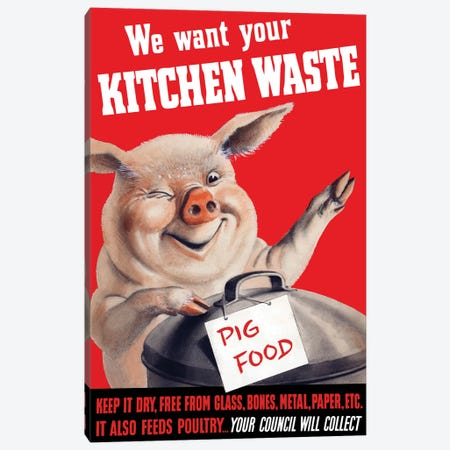 Vintage WWII Poster Featuring A Pig Standing With A Garbage Can Canvas Print #TRK91} by John Parrot Art Print