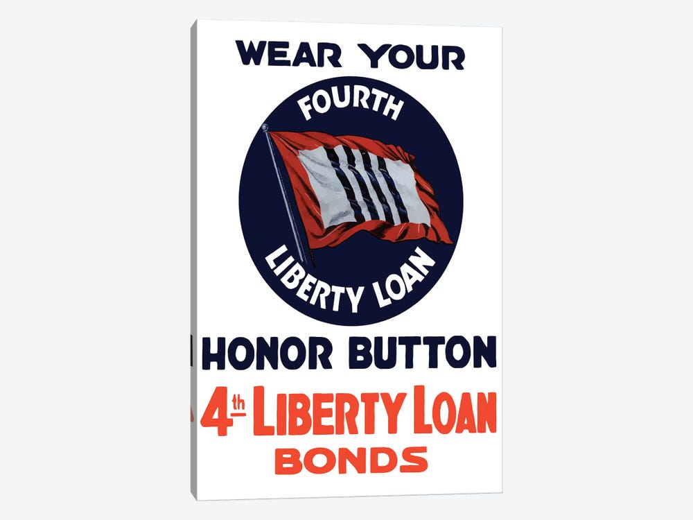 Vintage WWII Poster Of A 4th Liberty Loan Honor Button by John Parrot 1-piece Canvas Artwork