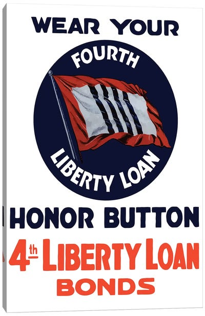 Vintage WWII Poster Of A 4th Liberty Loan Honor Button Canvas Art Print