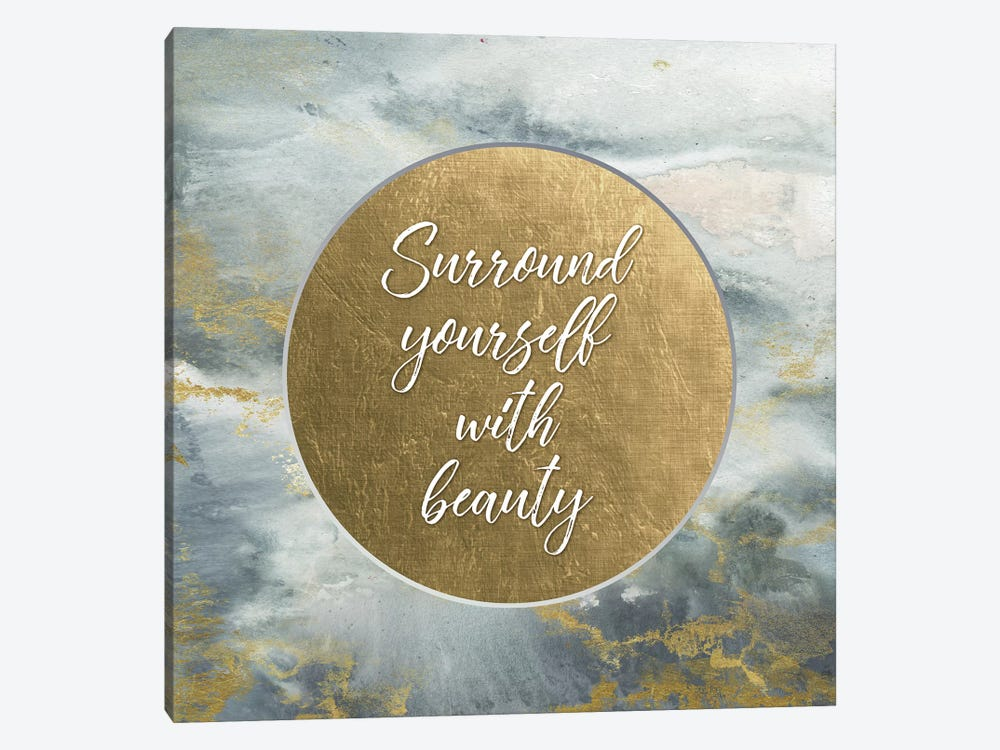 Surround Yourself With Beauty by Tre Sorelle Studios 1-piece Canvas Art