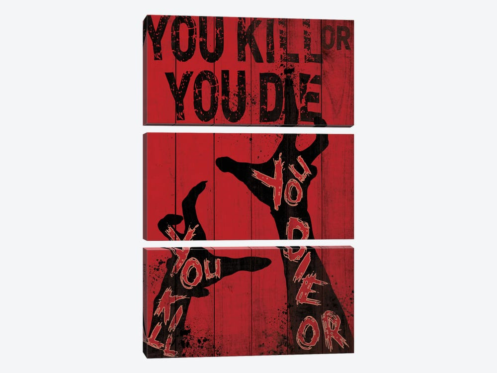 You Kill Or You Die by 5by5collective 3-piece Canvas Art Print