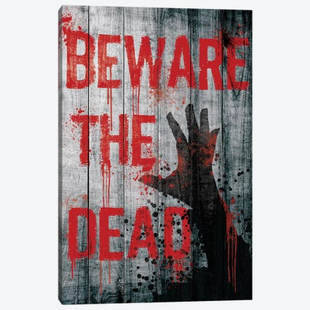 Beware The Dead Canvas Print #TUD3} by 5by5collective Canvas Artwork