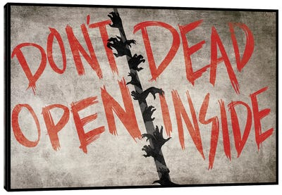 Don't Open Dead Inside Canvas Art Print