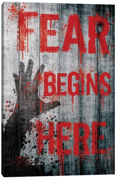 Fear Begins Here Canvas Art Print